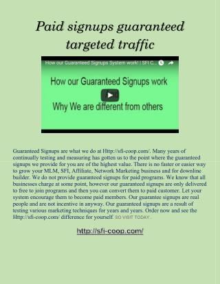 Paid signups guaranteed targeted traffic