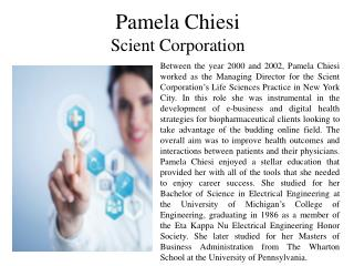 Pamela Chiesi - Scient Corporation