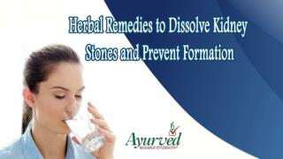 Herbal Remedies to Dissolve Kidney Stones and Prevent Formation
