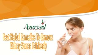 Best Herbal Remedies to Remove Kidney Stones Painlessly