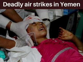 Deadly air strikes in Yemen