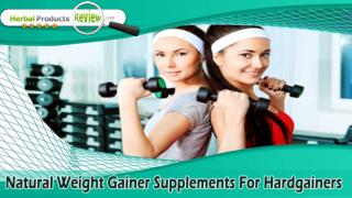 Natural Weight Gainer Supplements For Hardgainers To Build Muscle Mass Safely