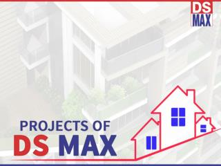 DS-Max Properties-Overview Of Ongoing Projects in North Bangalore