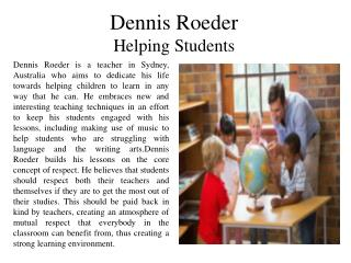 Dennis Roeder - Helping Students