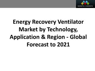 Energy Recovery Ventilator Market worth 3.39 Billion USD by 2021