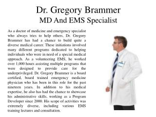 Dr. Gregory Brammer - MD and EMS Specialist