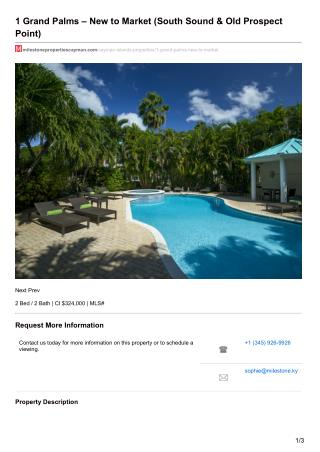 Grand Palms – New to Market (South Sound & Old Prospect Point Cayman Islands) For Sale