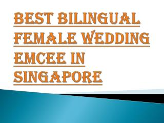 Top Female Wedding Emcee in Singapore