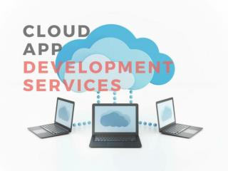 Cloud App Development services