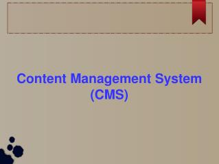 What is a Content Management System (CMS)