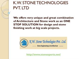 Welcome to K.W. Stone Technologies Pvt. Ltd.