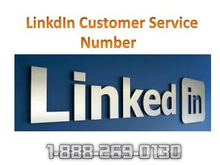 LinkdIn Customer Service Phone Number 1-888-269-0130