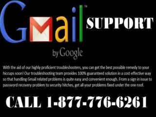 Call 1-877-776-6261 to own The Gmail Customer Support Number