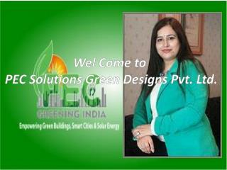 Pecgreeningindia.com, leading green building consultants in India
