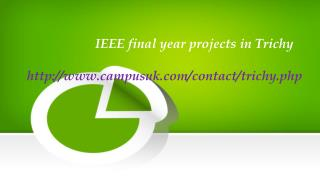 IEEE Final Year Projects in Trichy