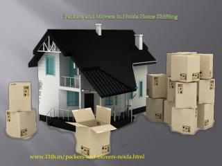 Packers and Movers in Noida @ http://www.11th.in/packers-and-movers-noida.html