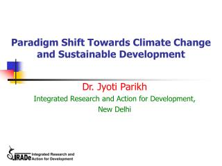 Paradigm Shift Towards Climate Change and Sustainable Development