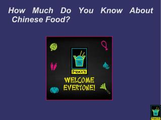 How Much Do You Know About Chinese Food?