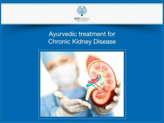 Ayurvedic treatment for chronic kidney disease