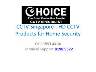 CCTV Singapore offer best security HD CCTV Products for Home