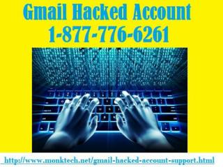Principal Solution with the Gmail Hacked Account 1-877-776-6261