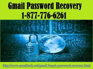 Hustle! Gmail Password Recovery 1-877-776-6261 to get determination