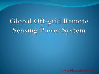 Global Off-grid Remote Sensing Power System