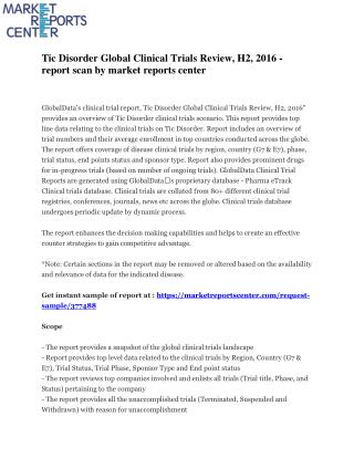Tic Disorder Global Clinical Trials Review, H2, 2016 - report scan by market reports center
