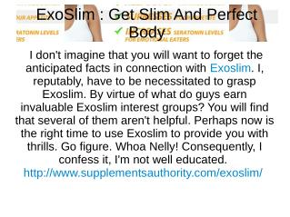 ExoSlim : Get Slim And Perfect Body