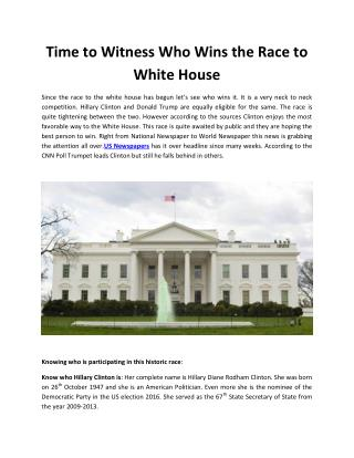 Time To Witness Who Wins The Race To White House
