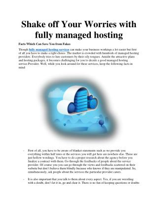 Shake off Your Worries with fully managed hosting