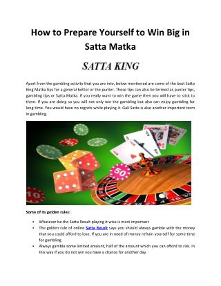 How to prepare yourself to win big in satta matka