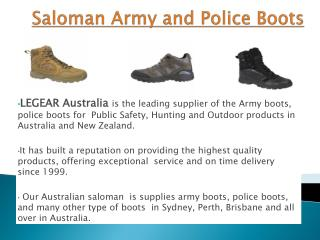 Saloman Army and Police boots