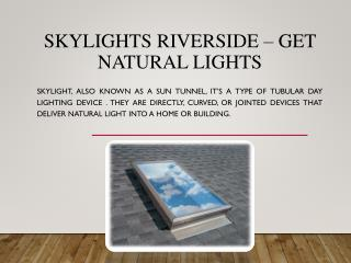 Lightenupskylight is the Best Skylight Providers