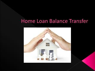 Get a Home Loan on The Best Interest Rates