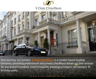 S Class Chauffeurs London