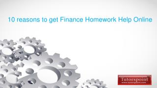 10 reasons to get Finance homework help online