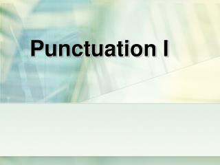 Punctuation I