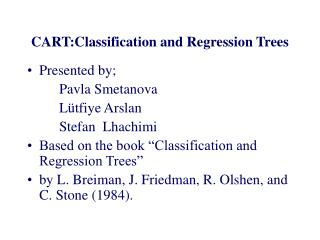 CART:Classification and Regression Trees
