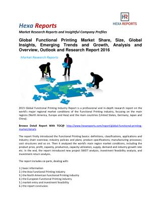 Functional Printing Market Share, Size, Analysis and Overview, Outlook and Research Report 2016