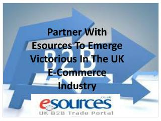 Partner With Esources To Emerge Victorious In The UK E-Commerce Industry