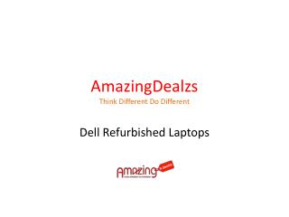 Refurbished Laptop Deals | Dell Refurbished Laptops Online | AmazingDealzs