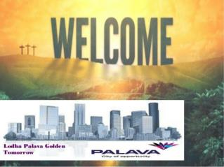 Lodha Palava Codename Golden Tomorrow New Luxurious Property in Palava City Mumbai