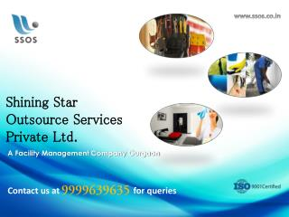 SSOS Facility Management Services Gurgaon | Contact on 9999639635