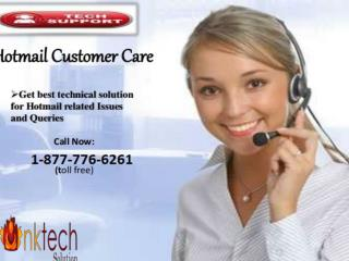 Key benefits of Hotmail Customer care 1-877-776-6261