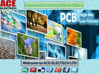 Ace-Electech- a reputable China PCB Supplier
