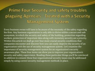 Prime Four Security and safety troubles plaguing Agencies - Treated with a Security Management System