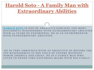 Harold Soto - A Family Man With Extraordinary Abilities