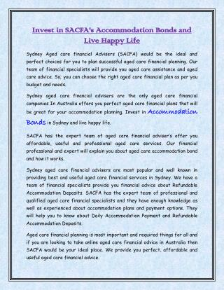 Invest in SACFA's Accommodation Bonds and live Happy Life