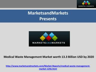 Medical Waste Management Market Projected to Reach 13.3 Billion USD by 2020